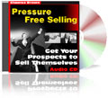 Pressure Free Selling Sales Training Course CD